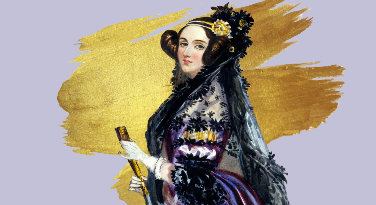 Entity loves Women That Did Ada Lovelace, the first computer programmer.