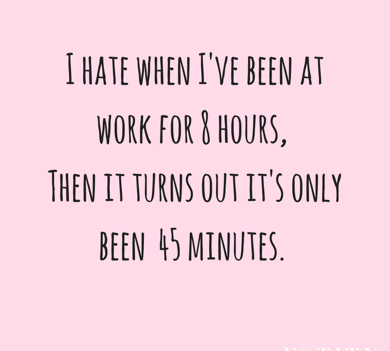 15 Funny Quotes To Help You Get Through An Extremely Long Week