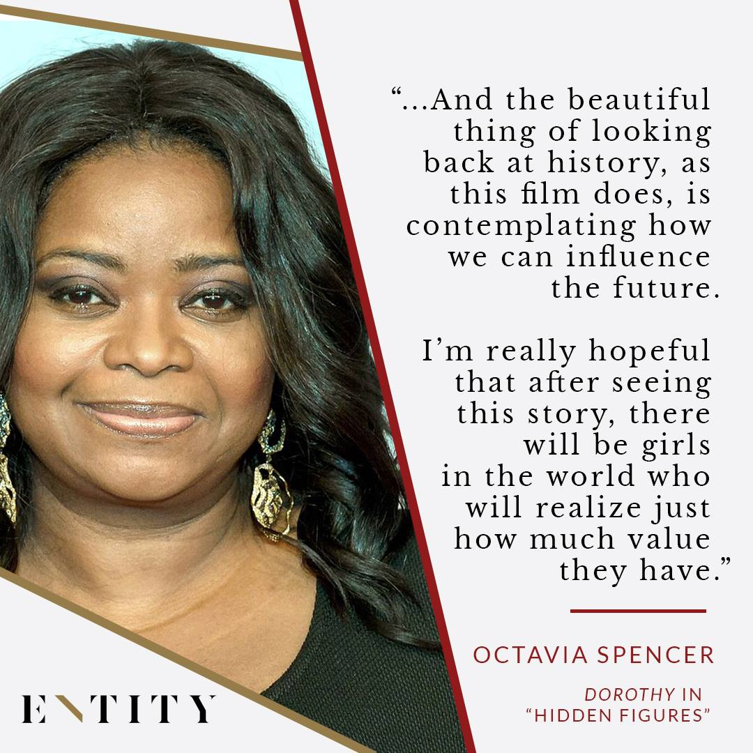 ENTITY reports on octavia spencer quote about hidden figures