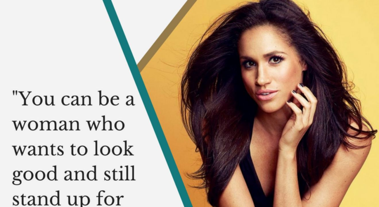 9 Meghan Markle Quotes That Show How To Be The Ultimate