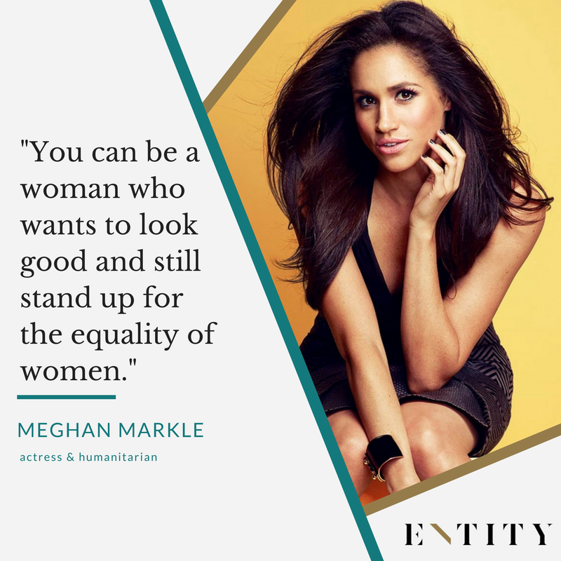 9 Meghan Markle Quotes That Show How To Be The Ultimate Girl Boss