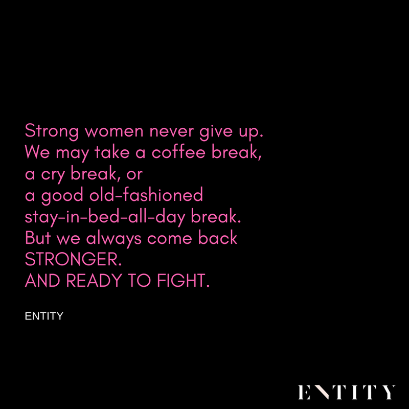 18 Strong Women Quotes To Remind You How Resilient You Are